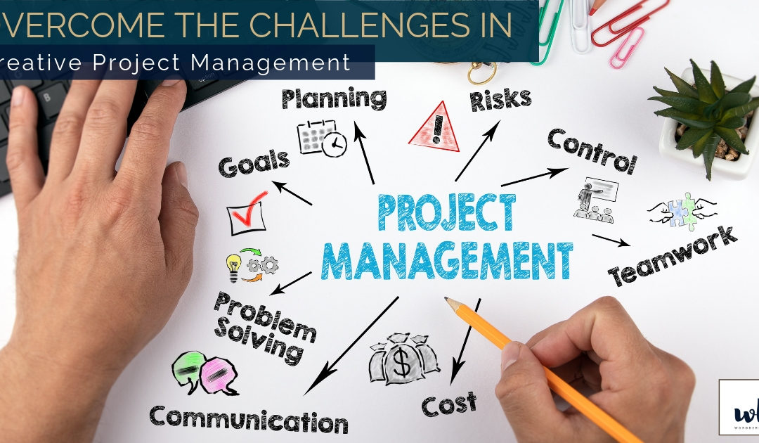 4 Challenges in Creative Project Management