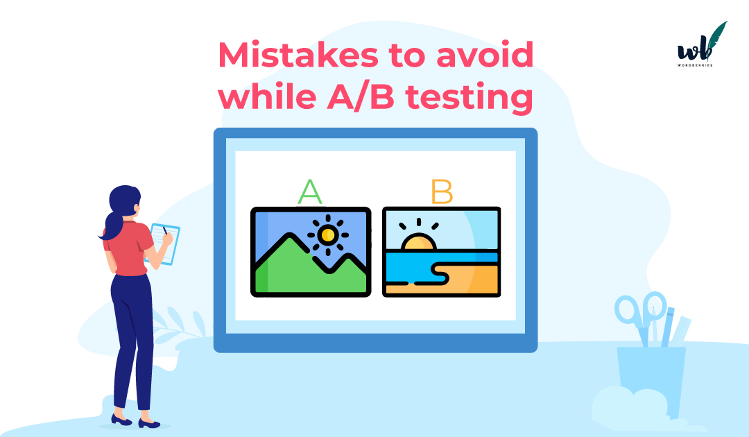 4 Mistakes You Can Avoid During A/B Testing