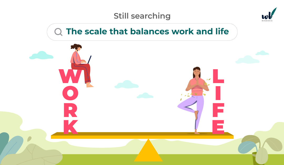 Still searching: the scale that balances work and life